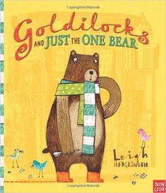 Goldilocks and Just the One Bear: Amazon.de: Leigh Hodgkinson: Fremdsprachige Bücher
