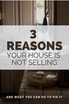3 Reasons Your House Is Not Selling Home Selling Tips, Home Buying Tips, Home Buying Process, Selling Your House, Shabby Chic Banners, Sell Your House Fast, Sell House, Romantic Shabby Chic, Mortgage Tips