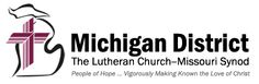 The Michigan District of The Lutheran Church--Missouri Synod