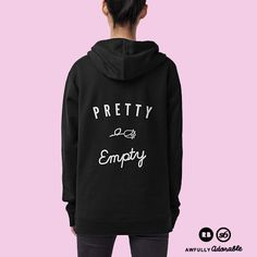 Pretty Empty • Black Pullover Hoodie by Awfully Adorable