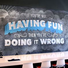 If you're not having fun, then you're doing it wrong.  From a great type massive Chalkboard by @youbringfire  __ ✔Featured by @thedailytype #thedailytype ✒Learning stuffs via: www.learntype.today __