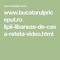 www.bucatarulpriceput.ro lipii-libaneze-de-casa-reteta-video.html
