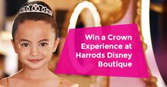 Enter the competition to win a Harrods Disney Princess Experience