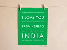 I Love You From Here To INDIA art print