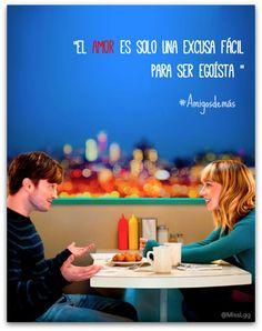 """""""El amor es solo una excusa fácil para ser egoístas"""" #Amigosdemas #WhatifMovie…"""