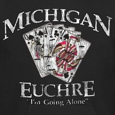 Euchre - this was my favorite game to play when I lived in Michigan - haven't found anyone here in Alabama that has even heard of it... bummer