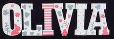 Sweet Olivia Hand Painted Letters