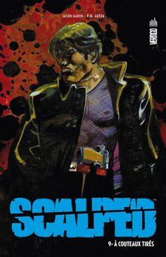 Scalped – Tome 9 – À couteaux tirés : Aaron & Guéra Lectures, Vertigo, Dc Comics, Movies, Movie Posters, The Edge, Comic, Films, Film Poster
