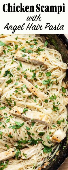 20 Min EASY Chicken Scampi with Angel Hair Pasta! Swap the shrimp for chicken in this classic recipe. All you need is chicken, angel hair pasta, butter, olive oil, garlic, white wine, lemon, and parsley. Perfect for a midweek dinner!