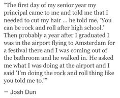 Josh Drum,  oh... You ARE the best Dunner.