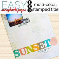 How to Make Easy Scrapbook Pages: Multi-colored Stamped Title | Get It Scrapped