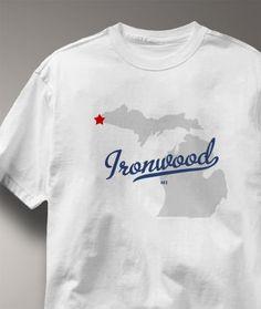 Ironwood, Michigan MI, Shirt Souvenir