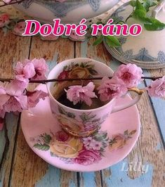 Good Morning, Tea Cups, Night, Buen Dia, Bonjour, Good Morning Wishes, Cup Of Tea