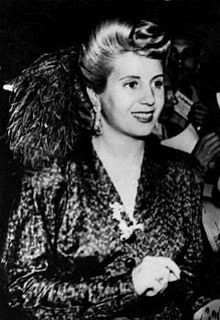 Eva Peron- former first lady of Argentina