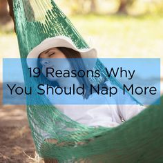 19 Scientific Reasons Why You Should Take More Naps