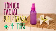 Tónico para Piel Grasa Casero + 4 Tips para Piel grasa!! Piel perfecta y...