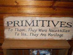 Primitives Farmhouse Sign