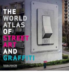 [(The World Atlas of Street Art and Graffiti )] [Author: ...