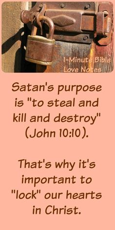 We take precautions to avoid theft of our belongings, and the Bible offers precautions to avoid theft of our hearts. Jesus comes to give life!
