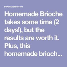 Homemade Brioche takes some time days!), but the results are worth it. Plus, this homemade brioche recipe is sure to impress everyone you make it for. Homemade Brioche, Brioche Recipe, Brioche Bread, Garlic Naan Bread Recipe, Recipes With Naan Bread, Loaf Pan Sizes, Wok Of Life, Malu, Multigrain