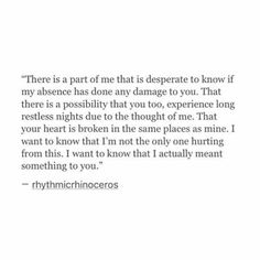 But every time I see you I can't find the words to speak- GC Now Quotes, Breakup Quotes, True Quotes, Words Quotes, Wise Words, Quotes To Live By, Sayings, Too Nice Quotes, 2015 Quotes