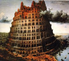 Bruegel: Babel Tower (1563) - Kunsthistorische Muzeum, Wien; Lord of the Rings was definitely influenced by this painting