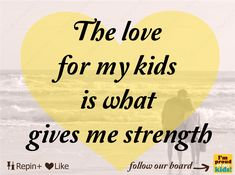 Best Quotes About Strength Kids Parenting Mom Ideas Son Quotes, Daughter Quotes, Mother Quotes, Family Quotes, Best Quotes, Life Quotes, Love My Kids Quotes, Parent Quotes, Funny Quotes
