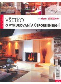 Všetko o vykurovaní a úspore energií (Vodičková) http://www.preskoly.sk/p/109431-vsetko-o-vykurovani-a-uspore-energii/