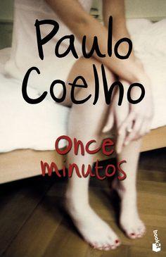 Paulo Coelho. Once minutos. Me lo habían recomendado tanto y no me gustó como esperaba. Cuestión de expectattivas, probablemente. ;-(