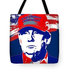 Donald Trump 2016 Presidential Candidate Tote Bag by Elena Kosvincheva #donald trump #elections #politician #candidate #president #t-shirts #office supplies #poster
