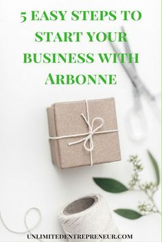 5 easy steps to start a business with Arbonne