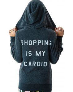 Wildfox Couture Shopping Is My Cardio Jacket