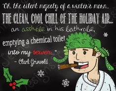 National Lampoon's Christmas Vacation Movie Quote Printable Chalkboard by JennovaDesigns, Christmas Vacation Quotes, Christmas Quotes, Christmas Movies, Christmas Humor, Holiday Fun, Christmas Holidays, Christmas Decorations, Funny Christmas Sayings, Christmas Ideas