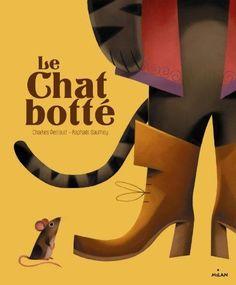Le chat botte Milan Editions Milan MIL.ALBUMS CLAS Francais Relie 11 09 2013