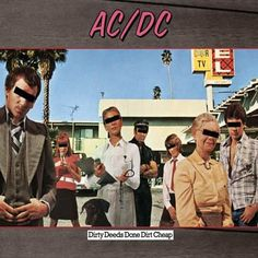 AC/DC Music: Dirty Deeds Done Dirt Cheap   The Official AC/DC Site