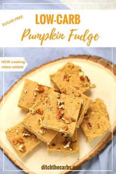 LOOK!! Less than 1g net carbs per piece. Easy recipe for low-carb sugar-free pumpkin fudge. Seriously naughty, with zero guilt. NEW cooking video just added. | ditchthecarbs.com via @ditchthecarbs