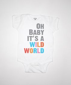 Oh Baby It's A Wild World Baby One Piece By by Feather4Arrow, $20.00