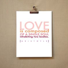 This is so true... inspirational love quote  typographic by typeandimage on etsy.