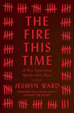 """""""In this similarly slim tribute The Fire This Time, editor and writer Jesmyn Ward honors Baldwin's legacy with writers who, as rapper Biggie Smalls would have said, if you don't know — now you know: Rachel Kaadzi Ghansah, Kiese Laymon, Daniel José Older, Claudia Rankine and many more poets and novelists."""""""
