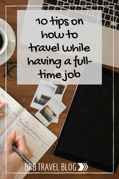 10 tips on how to travel while having a full-time job Packing Tips For Travel, Travel Advice, Budget Travel, Travel Hacks, Traveling Tips, Packing Lists, Travel Guides, Work Travel, Travel With Kids