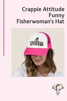 Beautiful women who fish sometimes have a CRAPPIE ATTITUDE, do you? SHOW THE WORLD CLICK HERE! #crappiefishing #fishingwomen Trick Pictures, Crappie Fishing Tips, Fishing Humor, Custom Hats, Attitude, Beautiful Women, Funny, Beauty Women, Funny Parenting