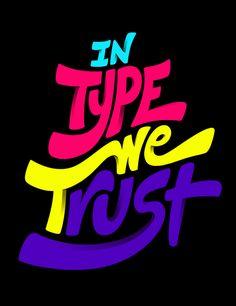 in type we trust