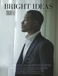 fruitvalestation: Ryan Coogler, Fruitvale Station Writer and Director, is on the cover of Bright Ideas Magazine! Asap Mob, Ryan Coogler, Walter White, Filmmaking, Writer, Ideas Magazine, Bright Ideas, Teaching, Cover