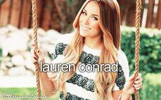 Lauren Conrad.