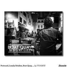 Postcard, Lonely Drinker, Boat Quay, Singapore Postcard