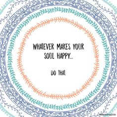 Eliminate what doesn't make you happy.