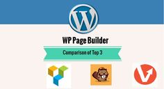 Comparison of top 3 WordPress Page Builder