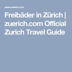 Freibäder in Zürich | zuerich.com Official Zurich Travel Guide