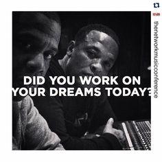 #Dreams #Work #Hustle