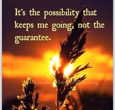 Possibility can become Reality!